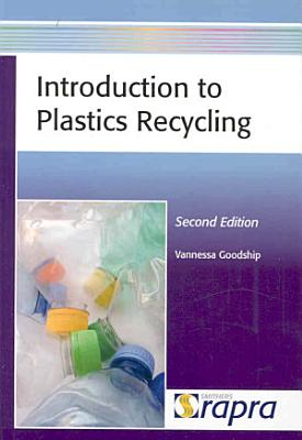 Introduction to Plastics Recycling