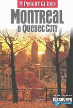 Insight Guide Montreal & Quebec City