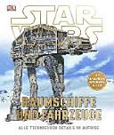STAR WARS TM  Raumschiffe und Fahrzeuge PDF