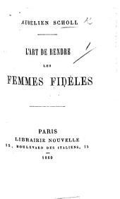 L'Art de rendre les Femmes fidèles