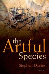 The Artful Species: Aesthetics, Art, and Evolution