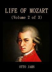 Life Of Mozart (Volume 2 of 3): Volume 2
