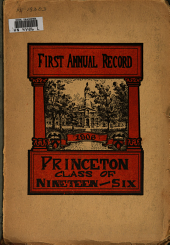 First Record of the Class of Nineteen Hundred Six of Princeton University