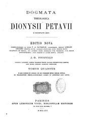 Dogmata theologica Dionysii Petavii: Volume 2