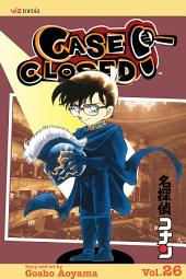 Case Closed, Vol. 26: The Play's the Thing