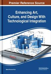 Enhancing Art, Culture, and Design With Technological Integration