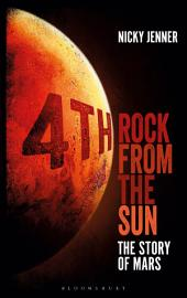4th Rock from the Sun: The Story of Mars