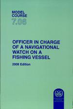 OFFICER IN CHARGE OF A NAVIGATIONAL WATCH ON A FISHING VESSEL, 2008 Edition