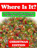 Where Is It  Christmas Edition   The Ultimate Hard Hidden Picture Book for Adults and Very Smart Children PDF