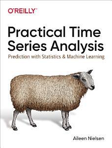 Practical Time Series Analysis Book