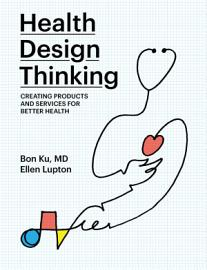 Health Design Thinking