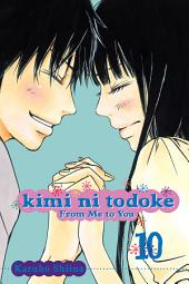 Kimi ni Todoke: From Me to You: Volume 10
