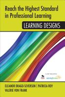 Reach the Highest Standard in Professional Learning  Learning Designs PDF