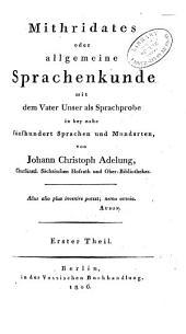Mithridates: oder allgemeine Sprachenkunde, Band 1
