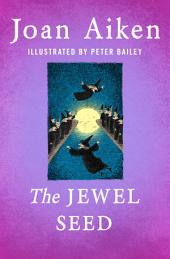 The Jewel Seed