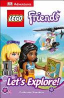 DK Adventures  Lego Friends  Let s Explore