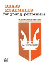 Brass Ensembles for Young Performers
