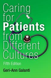 Caring for Patients from Different Cultures: Edition 5