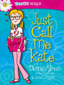 Just Call Me Kate Book PDF