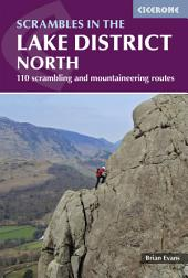 Scrambles in the Lake District - North: Edition 2