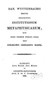 Brevis descriptio institutionum metaphysicarum