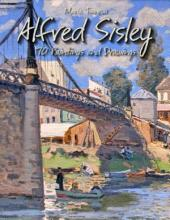 Alfred Sisley: 170 Paintings and Drawings