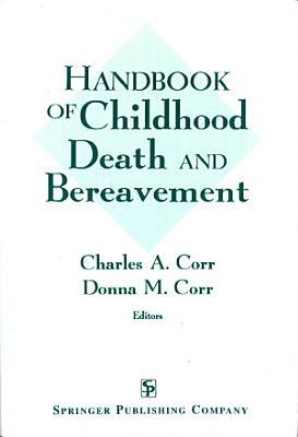 Handbook of Childhood Death and Bereavement