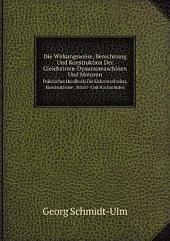 Die Wirkungsweise, Berechnung Und Konstruktion Der Gleichstrom-Dynamomaschinen Und Motoren