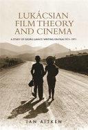 Luk  csian Film Theory and Cinema PDF