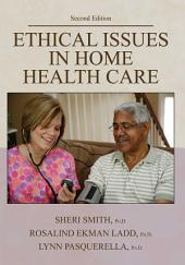 Ethical Issues in Home Health Care