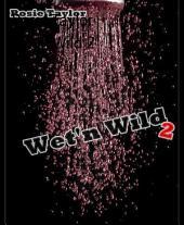 Wet'n Wild 2
