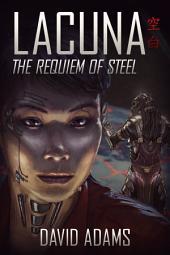 Lacuna: The Requiem of Steel