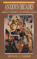 Anxious Decades  America in Prosperity and Depression  1920 1941 PDF