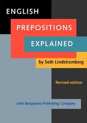 English Prepositions Explained: Revised edition, Edition 2
