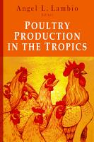 Poultry Production in the Tropics PDF