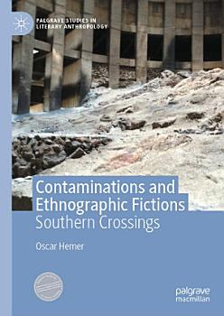 Contaminations and Ethnographic Fictions PDF