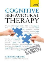 Cognitive Behavioural Therapy: CBT self-help techniques to improve your life
