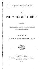 The French Principia: On the Plan of William Smith's Principia Latina