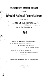 Annual Report of the Railroad Commissioners of the State of South Dakota for the Year Ending ...