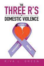 The Three R's of Domestic Violence