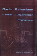 Cyclic Behaviour of Soils and Liquefaction Phenomena