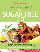 What Can I Eat On A Sugar Free Diet  Book PDF