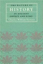 The Nature Of History In Ancient Greece And Rome Book PDF