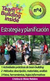 Team Building inside n°4 - Estrategia y Planificación: ¡Crea y vive el espíritu del equipo!