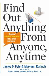 Find Out Anything From Anyone  Anytime Book