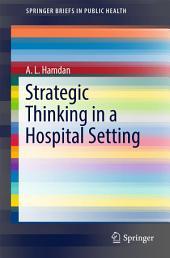 Strategic Thinking in a Hospital Setting