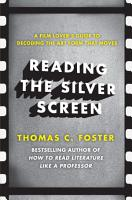 Reading the Silver Screen PDF