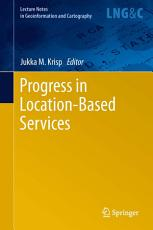 Progress in Location Based Services PDF