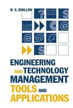 Engineering and Technology Management Tools and Applications