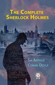 The Complete Sherlock Holmes Book